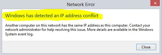 Windows Network Error: Windows has detected an IP address conflict